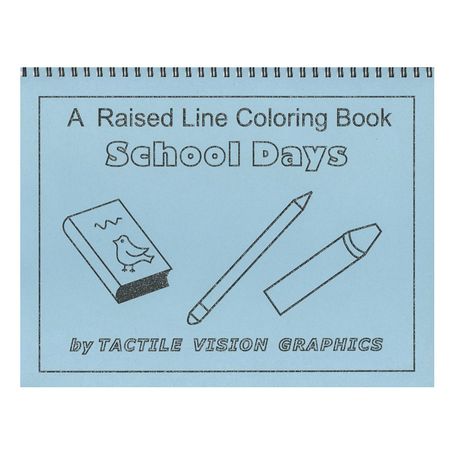 Back To School - Raised Line Coloring Book, Level 1 Price: $12.75