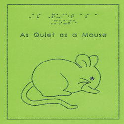 As Quiet As a Mouse - Images of Animals Book Price: $13.50